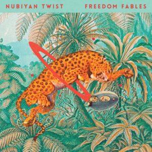 Nubiyan Twist - Freedom Fables - STRUT225LP - STRUT