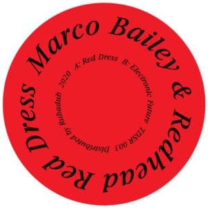 Marco Bailey/Redhead - Red Dress / Electronic Future - TDSR003 - TDSR