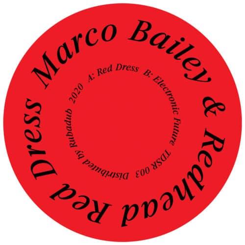 Marco Bailey/Redhead - Red Dress / Electronic Future - TDSR003 - TDSR