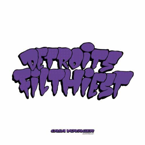 Detroit Filthiest - Original Not Crispy - TWR05 - CASA VOYAGER