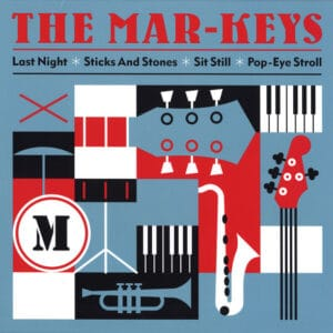 Mar-Keys - Last Night / Sticks And Stones / Sit Still / Pop-Eye Stroll - VR15 - VINYL REVIVAL