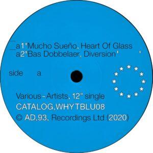 Mucho Sueño / Bas Dobbelaer / Martinou / Sapphire Slows - Blue 08 - WHYTBLU08 - AD 93