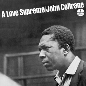 John Coltrane - Love Supreme - 602508889288 - BLUE NOTE