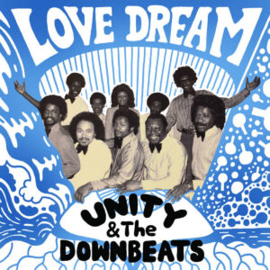 Unity & The Downbeats - Love Dream - FL009 - FANTASY LOVE