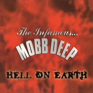 Mobb Deep - Hell On Earth - GET51305LP - GET ON DOWN