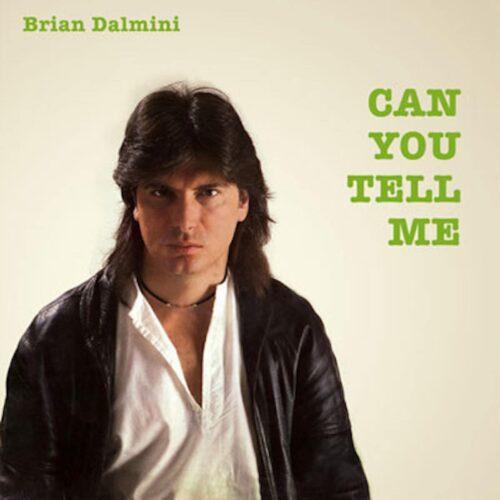 Brian Dalmini - Can You Tell Me - MAXI1046 - ZYX RECORDS