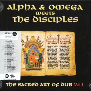 Alpha & Omega Meets The Disciples - Sacred Art Of Dub Volume 1 - MD017 - MANIA DUB