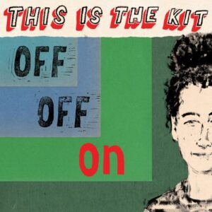 This Is The Kit - Off Off On (Red vinyl) - RT0148LPE - ROUGH TRADE