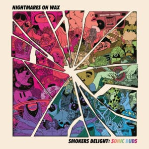 Nightmares On Wax - Smokers Delight: Sonic Buds - WAP442 - WARP
