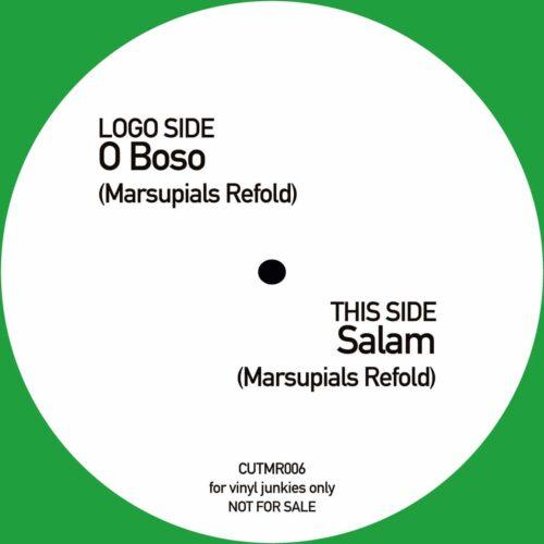 Marsupials - Salam/ O Boso - CUTMR006 - CUT MY RECORDS