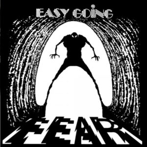 Easy Going - Fear - FTM202005 - FULLTIME PRODUCTION
