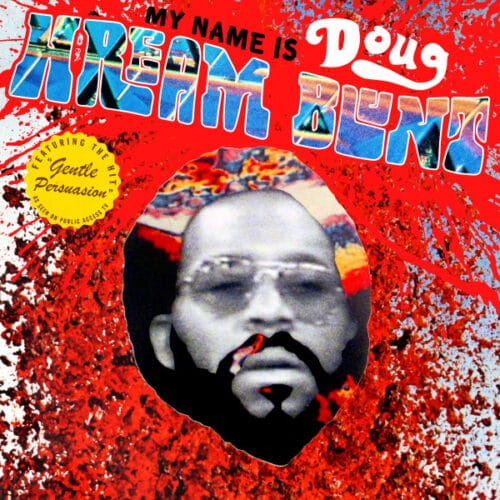 Doug Hream Blunt - My Name Is Doug Hream Blunt - LB0083LP - LUAKA BOP