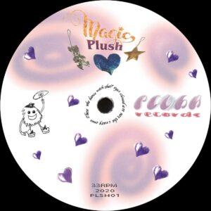 Plush Managements Inc/D Tiffany/Regularfantasy/DJ Chrysalis - Magic Plush - PLSH001 - PLUSH RECORDS