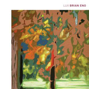 Brian Eno - Lux - WARPLP231 - WARP