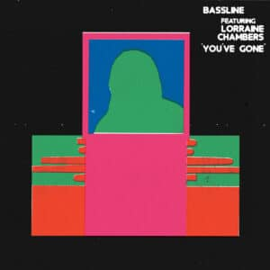 Bassline/Lorraine Chambers - You've Gone - ISLE011 - ISLE OF JURA RECORDS