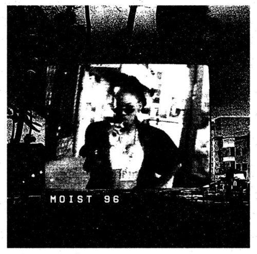 Moist 96 - Moist 96 - LIES166 - L.I.E.S.