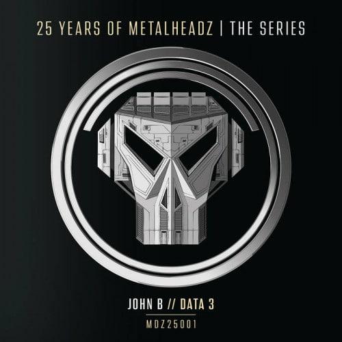 John B - 25 Years Of Metalheadz - Part 1 - MDZ25001 - METALHEADZ