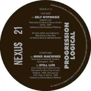 Nexus 21 - Progression Logical (Carl Craig remix) - NEXUS21-3 - NETWORK RECORDS