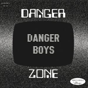 Danger Boys - Danger Zone - PRD1019 - PERIODICA