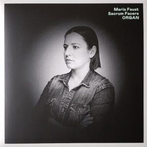 Maria Faust - Sacrem Facere ORGAN - STULP20071 - STUNT RECORDS
