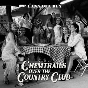 Lana Del Rey - Chemtrails Over The Country Club - 602435497808 - POLYDOR
