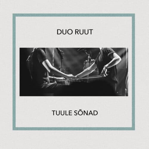 Duo Ruut - Tuule Sõnad - 768563266591 -