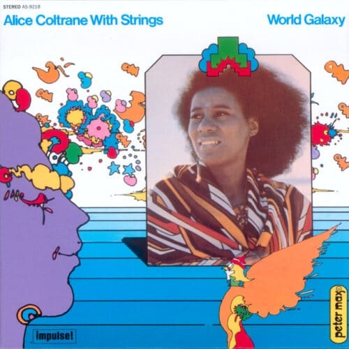 Alice Coltrane With Strings - World Galaxy - AS-9218 - IMPULSE