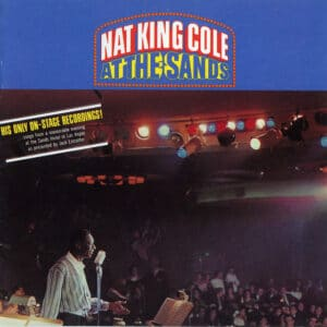 Nat King Cole - At The Sands - B0024633-01 - CAPITOL