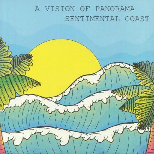 A Vision Of Panorama - Sentimental Coast EP - CTM001V - CALA TARIDA MUSICA