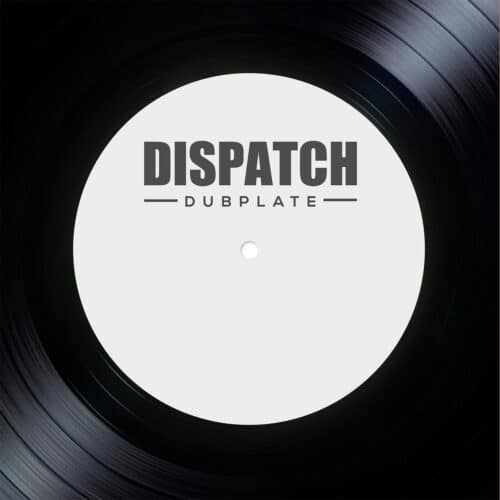 Loxy/Resound/Skeptical - Dispatch Dubplate 017 - DISDUB017 - DISPATCH DUBPLATE