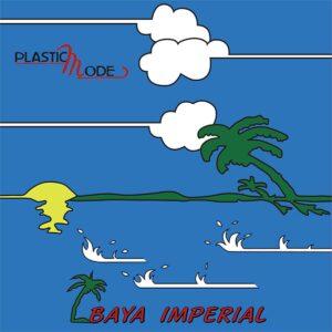 Plastic Mode - Baja Imperial - DR-005 - DISCORING