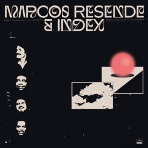 Marcos Resende/Index - Marcos Resende & Index - FARO220LP - FAR OUT RECORDS