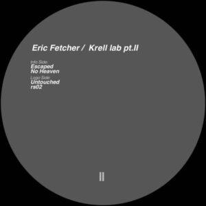 Eric Fetcher - Krell lab pt.II - KEY020B - KEY VINYL
