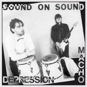 Sound On Sound - Macho/Depression - OMAGGIO014 - OMAGGIO