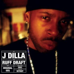 J Dilla - Ruff Draft: The Dilla Mix - PJ015LP - PAY JAY PRODUCTIONS