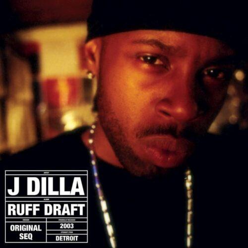 J Dilla - Ruff Draft: The Dilla Mix - PJ015LP - PAY JAY PRODUCTIONS