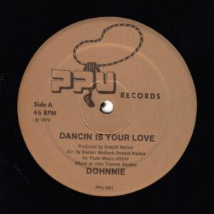 Dohnnie - Dancin Is Your Love - PPU-081 - PEOPLES POTENTIAL UNLIMITED