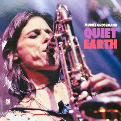 Muriel Grossmann - Quiet Earth - RRGEMS09 - RR GEMS