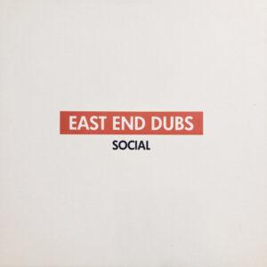 East End Dubs - Social 2 - SCLBOX2 - SOCIAL