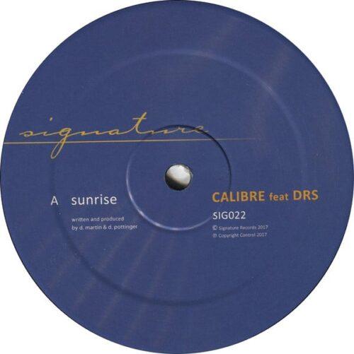 Calibre & DRS - Sunrise - SIG022 - SIGNATURE