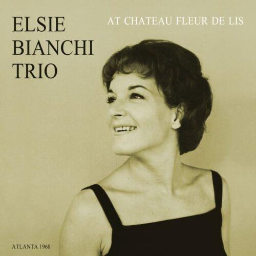 Elsie Bianchi Trio - At Chateau Fleur De Lis - SONOL102 - SONORAMA VINYL