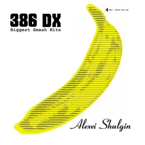 386 DX - Biggest Smash Hits - SP-zeta - STAALPLAAT