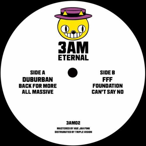 Duburban/FFF - Back For More EP - 3AM02 - 3AM ETERNAL