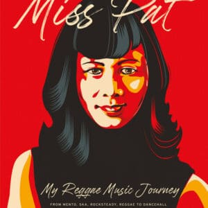 Patricia Chin - Miss Pat - My Reggae Music Journey - 9780578657257 - VP