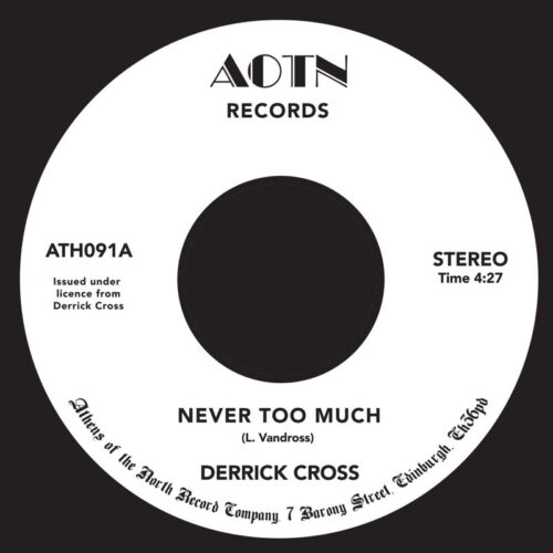 Derrick Cross - Never Too Much - ATH091 - ATHENS OF THE NORTH