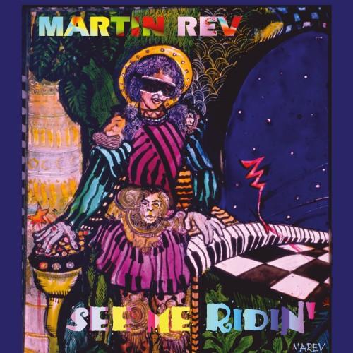 Martin Rev - See Me Ridin' - BB336 - BUREAU B