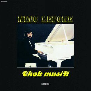 Nino Lepore - Chok Musik - BSTX080 - BEST RECORD