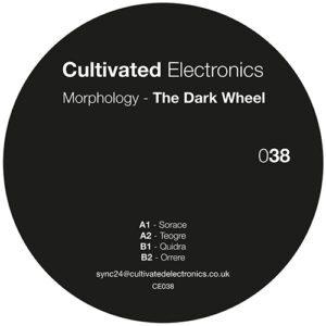 Morphology - The Dark Wheel - CE038 - CULTIVATED ELECTRONICS