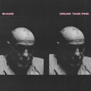 Shame - Drunk Tank Pink (ltd. Opaque Pink Vinyl) - DOCLPC1204 - DEAD OCEANS
