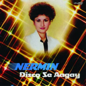 Nermin Niazi - Disco Se Aagay - DSTN01 - DISCOSTAN